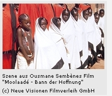 Moolaadé - Bann der Hoffnung von Ousmane Sembène