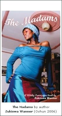 The Madams, Zukiswa Wanner