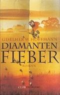 Giselher W. Hoffmann: Diamentenfieber