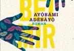 Ayobami Adebayo: Bleib bei mir
