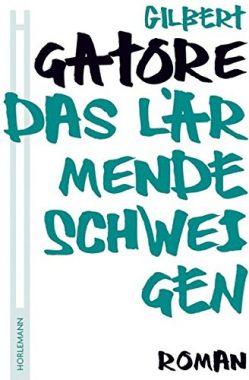 Gilbert Gatore: Das lärmende Schweigen