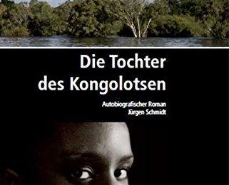 Jürgen Schmidt: Die Tochter des Kongolotsen