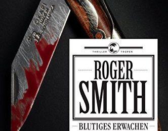 Roger Smith: Blutiges Erwachen
