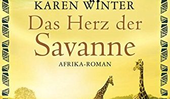 Karen Winter: Das Herz der Savanne