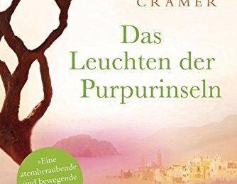 Doris Cramer: Das Leuchten der Purpurinseln
