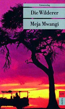 Meja Mwangi: Die Wilderer