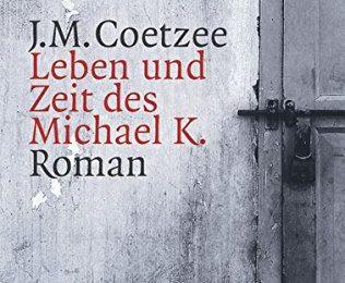 Leben und Zeit des Michael K.