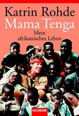 Mama Tenga. Mein afrikanisches Leben