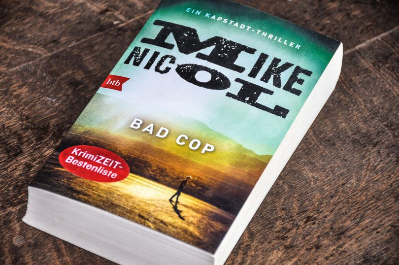 Mike Nicol: Bad Cop