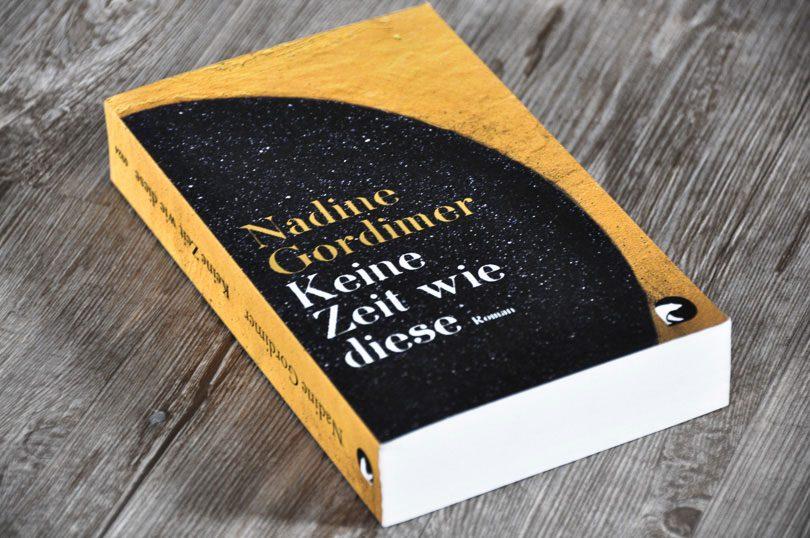 Nadine Gordimer: Keine Zeit wie diese