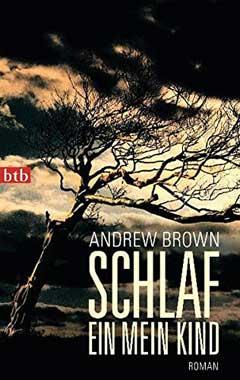 Andrew Brown: Schlaf ein, mein Kind