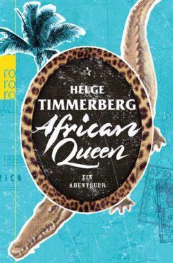 Helge Timmerberg: African Queen