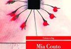 Mia Couto: Unter dem Frangipanibaum