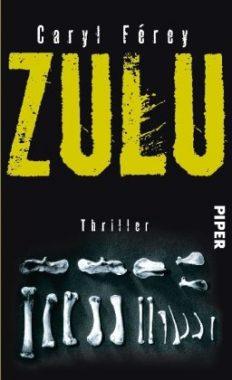 Caryl Férey: Zulu. Thriller