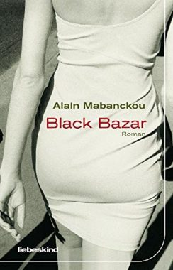 Alain Mabanckou: Black Bazar