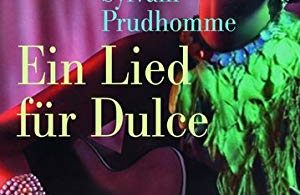 Ein Lied für Dulce