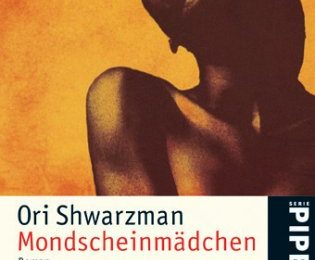 Ori Shwarzman: Mondscheinmädchen