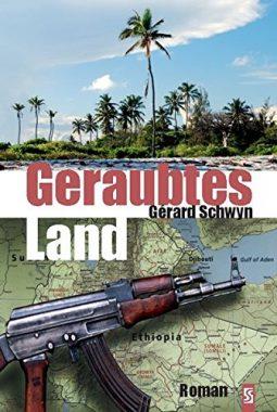 Gerard Schwyn: Geraubtes Land