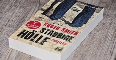 Staubige Hölle von Roger Smith