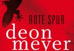 Deon Meyer: Rote Spur