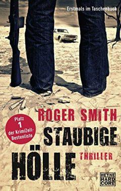 Roger Smith: Staubige Hölle