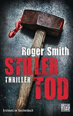 Roger Smith: Stiller Tod