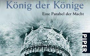 König der Könige: Eine Parabel der Macht
