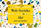Wole Soyinka: Ake