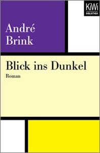 André Brink: Blick ins Dunkel