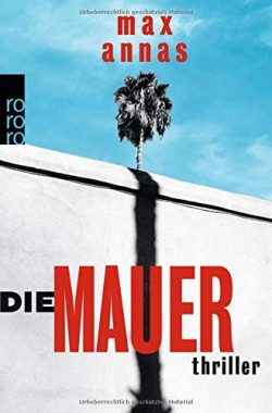 Max Annas: Die Mauer