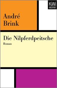 André Brink: Die Nilpferdpeitsche