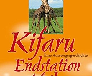 Kifaru - Endstation Afrika