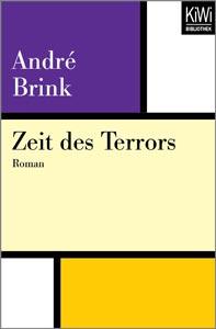 André Brink: Zeit des Terrors