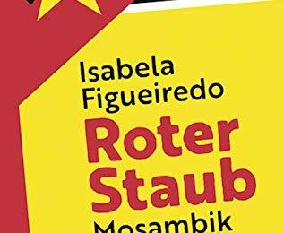 Isabela Figueiredo: Roter Staub