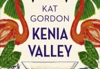 Kat Gordon: Kenia Valley