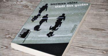 Norman Ohler: Stadt des Goldes