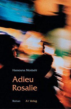 Hassouna Mosbahi: Adieu Rosalie
