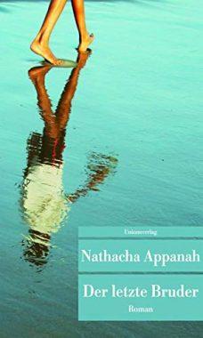 Nathacha Appanah: Der letzte Bruder