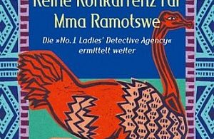 Keine Konkurrenz für Mma Ramotswe