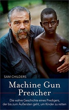 Sam Childers: Machine Gun Preacher