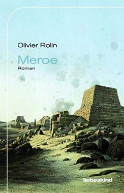 Olivier Rolin: Meroe