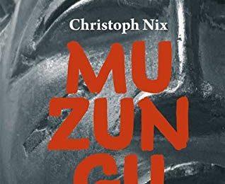 Christoph Nix: Muzungu