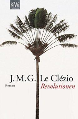 Le Clézio: Revolutionen