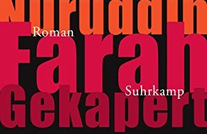 Nuruddin Farah: Gekapert