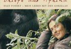 Briefe aus Afrika: Dian Fossey