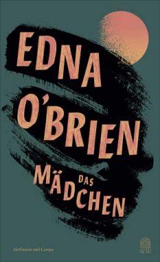 Edna O'Brien: Das Mädchen