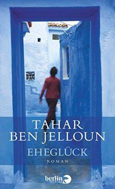 Tahar Ben Jelloun: Eheglück