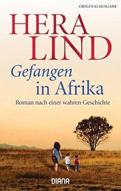 Hera Lind: Gefangen in Afrika