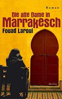 Die alte Dame in Marrakesch