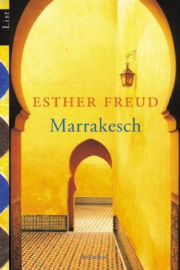 Esther Freud: Marrakesch